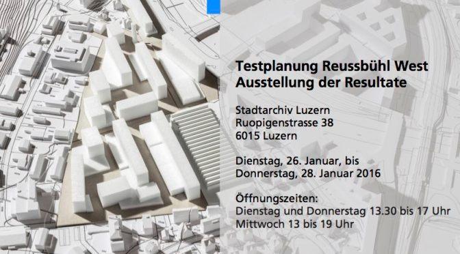 Testplanung für Reussbühl West: Ausstellung im Stadtarchiv